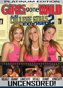 Girls Gone Wild: Platinum Edition - All New College Girls Exposed #2