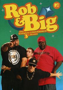 Rob & Big: The Complete Third Season