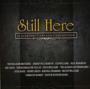 Still Here: Blackberry's Greatest Collection /  Various