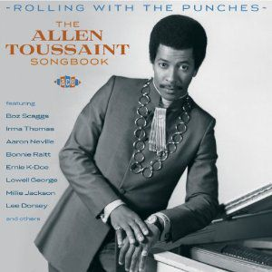 Rolling with the Punches: Allen Toussaint Songbook [Import]
