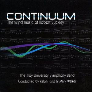 Continuum-The Wind Music of Robert Buckley