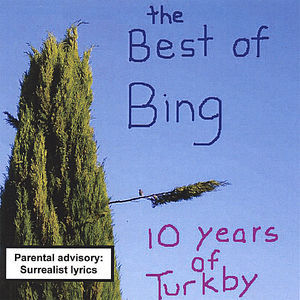 Best Of Bing: 10 Years Of Turkby