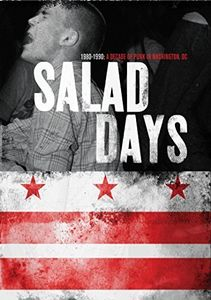 Salad Days: Decade of Punk in Washington DC