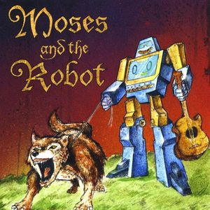 Moses & the Robot