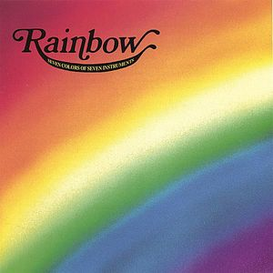 Miner/ Ramnath/ Bhattacharya : Rainbow-Seven Colors of Seven Instruments