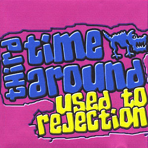 Used to Rejection