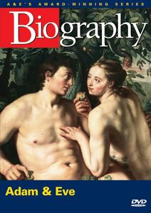 Biography: Adam and Eve [Documentary]