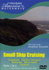 Small Ship Cruising: Cruise New England's Islands Ports