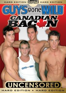 Guys Gone Wild: Canadian Bacon
