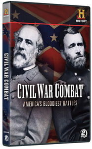 Civil War Combat: America's Bloodiest Battles