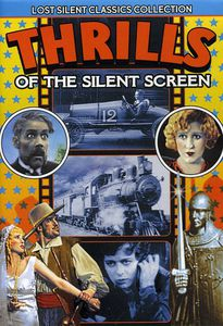 Thrills of the Silent Screen /  Various