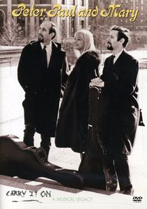 Peter, Paul & Mary: Carry It On