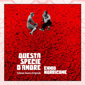 Questa Specie D'amore (Original Soundtrack)