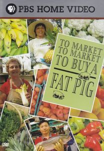 To Market, To Market: To Buy a Fat Pig