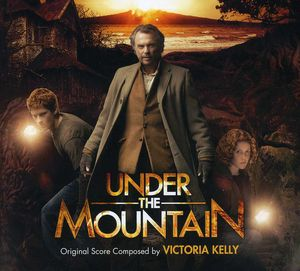 Under the Mountain-Original Filmscore (Original Soundtrack)