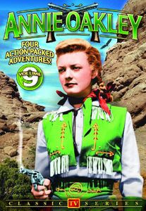 Annie Oakley: TV Series, Vol. 9