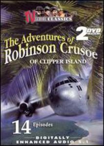 The Adventures Of Robinson Crusoe Of Clipper Island [2 Discs] [B&W] [TV Show] [Slim]