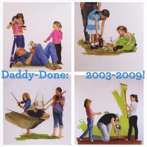 Daddy-Done: 2003-9!