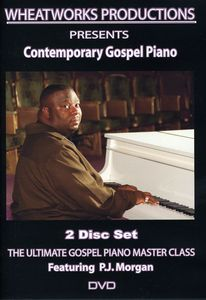 Ultimate Gospel Piano Master Class: Contemporary Gospel Piano