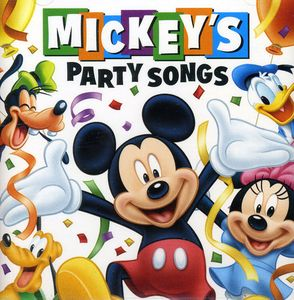 Mickey's Party Songs /  Various