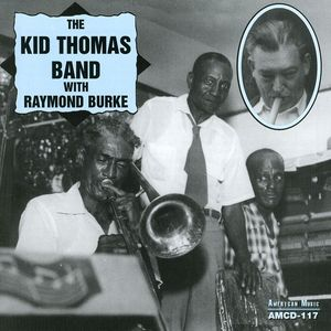 Kid Thomas Band with Raymond Burke