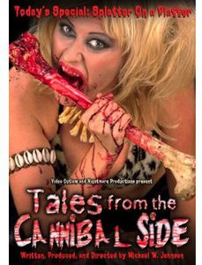 Tales from the Cannibal Side