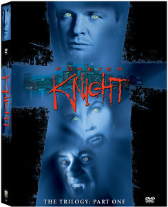 Forever Knight Trilogy: Part 1