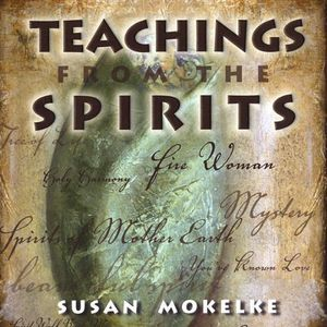 Teachings from the Spirits