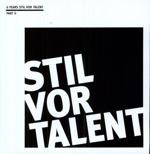 Oliver Koletzki Presents 6 Years Stil 2 /  Various