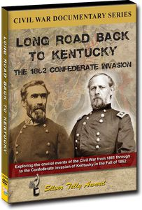 Long Road Back to Kentucky: The 1862 Confederate