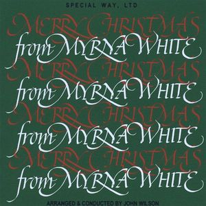 Merry Christmas from Myrna White