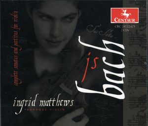 Bach: Sonatas and Partitas for Violin