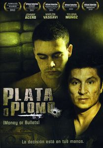 Plata O Plomo [Money Or Bullets]