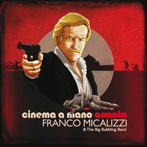Cinema a Mano Armata (Original Soundtrack)