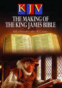 KJV: Making of the King James Bible