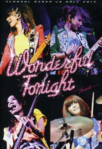 Scandal Osaka-Jo Hall 2013 (Wonderful Tonight): Liv