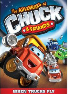The Adventures of Chuck & Friends: When Trucks Fly