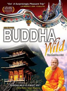 Buddha Wild: Monk in a Hut