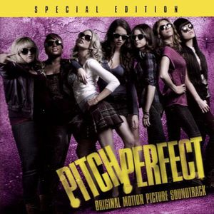 Pitch Perfect (Original Soundtrack)
