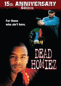 Dead Homiez: 15th Anniversary Edition