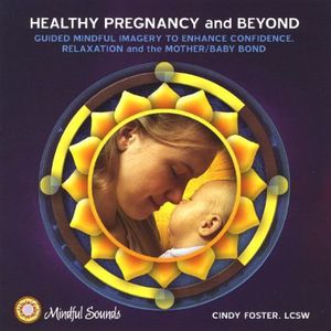 Healthy Pregnancy & Beyond