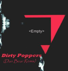 Dirty Poppers/ Single