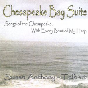 Chesapeake Bay Suite-Songs of the Chesapeake with