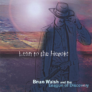 Lean to the Heroic