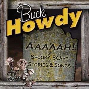 Aaaaah! Spooky Scary Stories & Songs