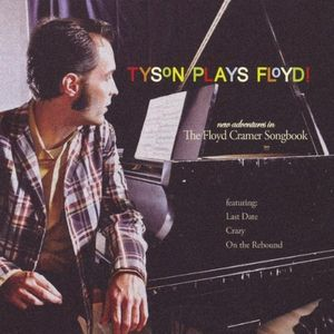 Tyson Plays Floyd!-The Floyd Cramer Songbook
