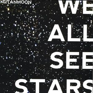 We All See Stars