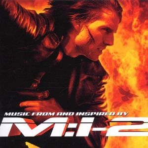 Mission Impossible 2: Music From & Inspired By [Import]