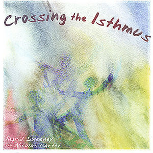 Crossing the Isthmus /  Various