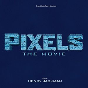 Pixels (Original Soundtrack)